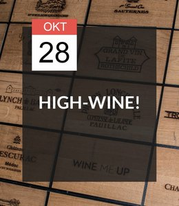 28 OKT - High-Wine!