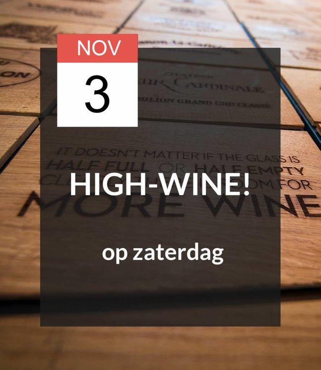 3 NOV - High-Wine!