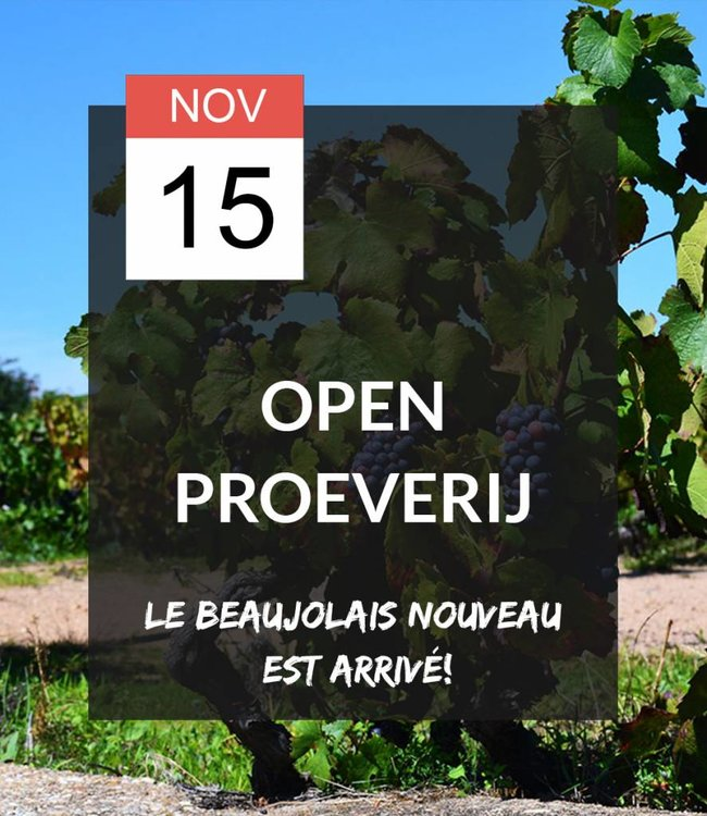 15 NOV - Open proeverij: Le Beaujolais Nouveau est arrivé!