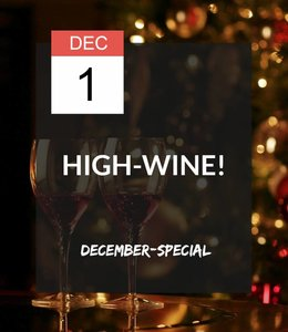 1 DEC - High-Wine December Special!