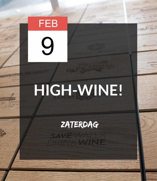 9 FEB - High-wine!