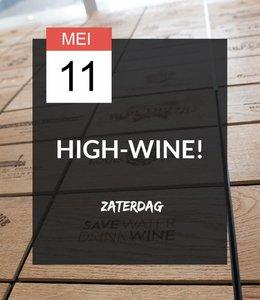 11 MEI - High-wine!