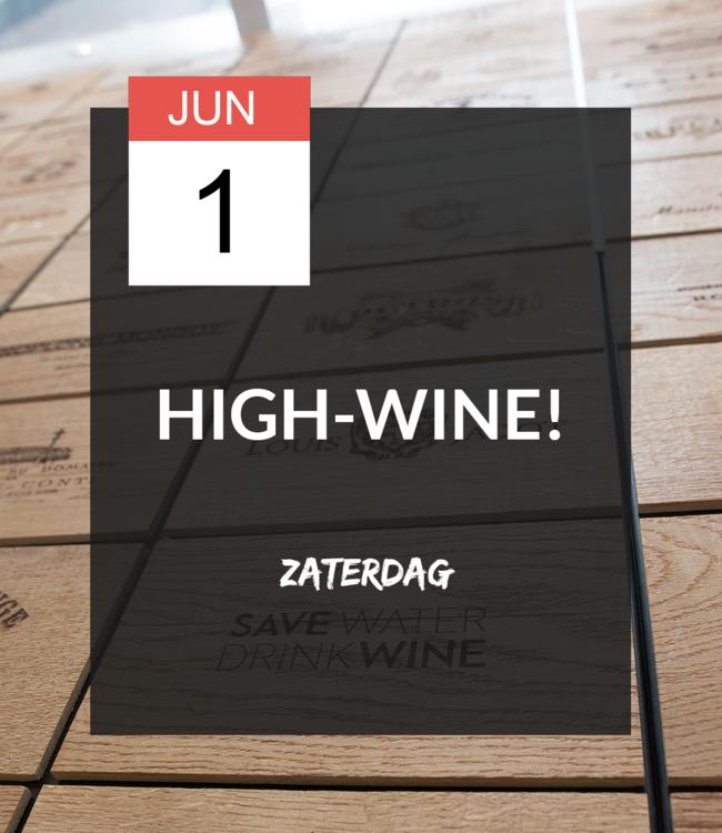 1 JUN - High-wine!