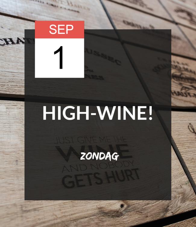 1 SEP - High-wine!