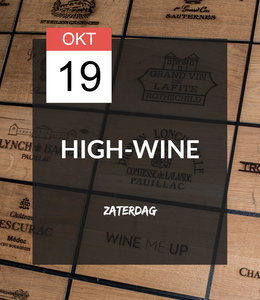 19 OKT - High-wine!