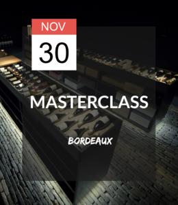30 NOV - Masterclass Bordeaux
