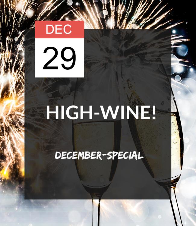 29 DEC - High-wine special!