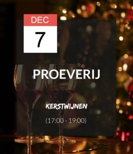 7 DEC - Proeverij: Kerstwijnen (17:00 - 19:00)