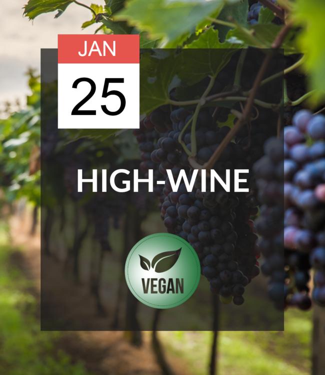 25 JAN - Vegan High-Wine!