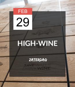 29 FEB - High-wine!