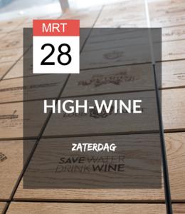 28 MRT - High-wine! * UITGESTELD