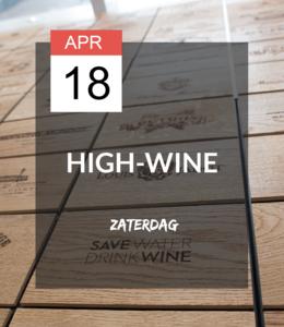 18 APR - High-wine!