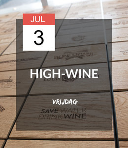 3 JUL - High-wine!