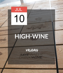10 JUL - High-wine!