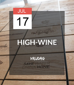 17 JUL - High-wine!