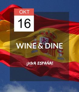 16 OKT - Wine & Dine: ¡Viva España!
