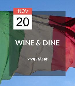 20 NOV - Wine & Dine: Viva Italia!