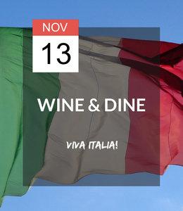 13 NOV - Wine & Dine: Viva Italia!