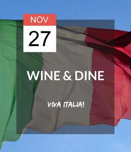 27 NOV - Wine & Dine: Viva Italia!