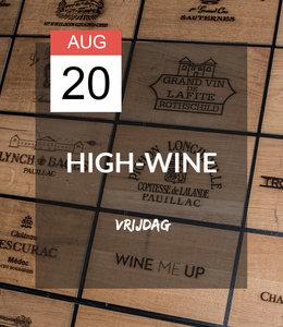 20 AUG - High-wine!