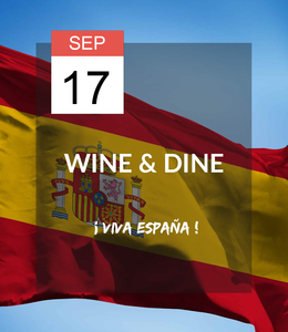 17 SEP - Wine & Dine: ¡Viva España!