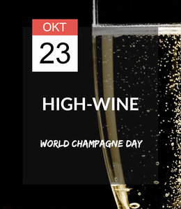 23 OKT - High-wine: World Champagne Day Special!