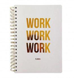 Planner  'Work work work'