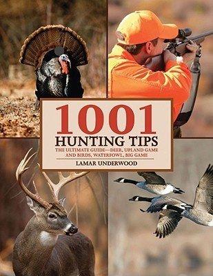 Jack Link's 1001 Hunting Tips