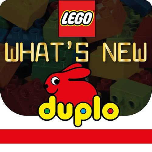LEGO® Duplo®  What's new?