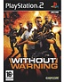 WITHOUT WARNING voor Playstation 2 PS2