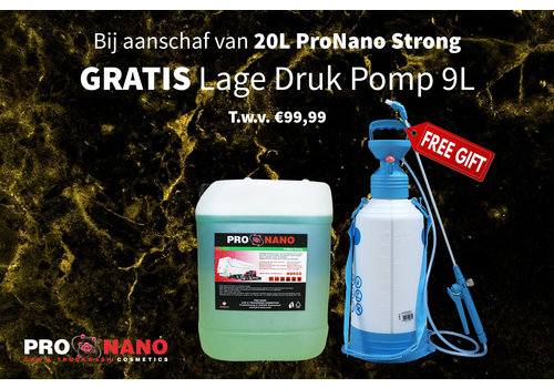 20L ProNano Strong + FREE 9L Low Pressure Pomp