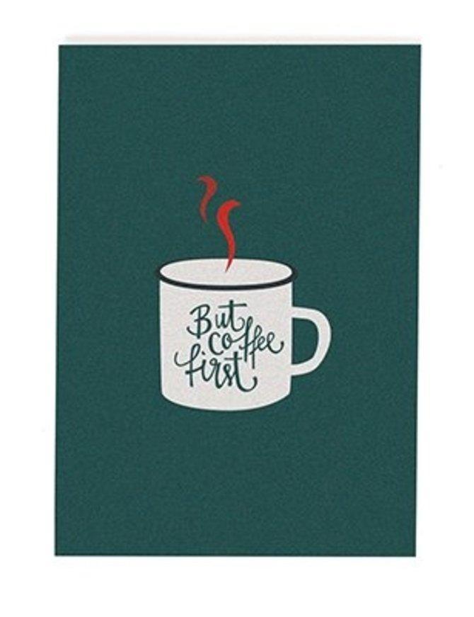 Postkarte coffe first