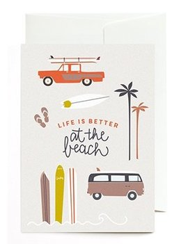 Greetingcard Life is better at the beach