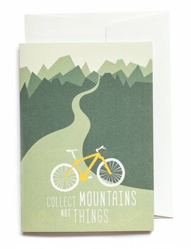COLLECT MOUNTAINS NOT THINGS