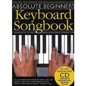 Absolute Beginners: Keyboard Songbook