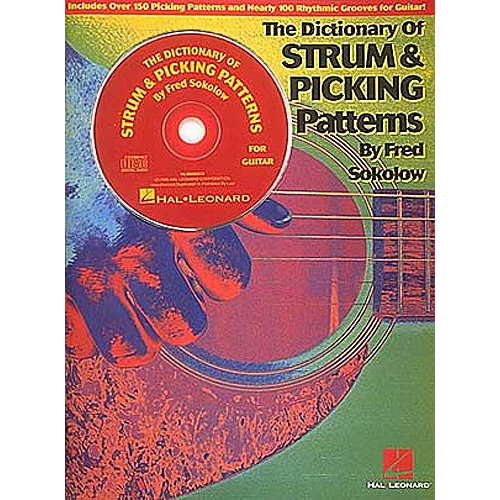 Hal Leonard The Dictionary Of Strums And Picking Patterns For Guitar