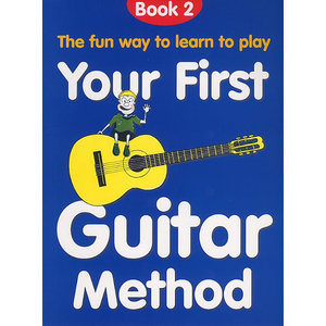 Your First Guitar Method: Book 2