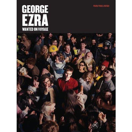 Hal Leonard George Ezra: Wanted On Voyage (PVG)