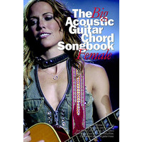 The Big Acoustic Guitar Chord Songbook Female