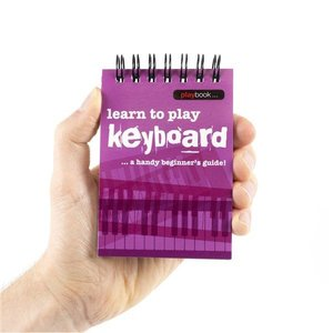 Playbook: Learn To Play Keyboard - A Handy Beginner's Guide!