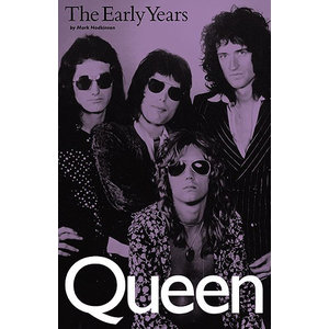 Queen: The Early Years (Paperback Edition)