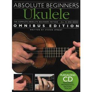 Absolute Beginners: Ukulele - Omnibus Edition