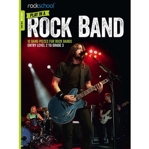 Rockschool: Play In A Rock Band