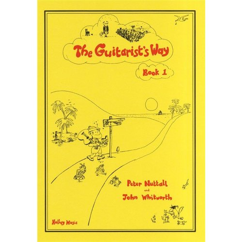 Holley Music The Guitarist's Way - Book 1 (Peter Nuttall/John Whitworth)