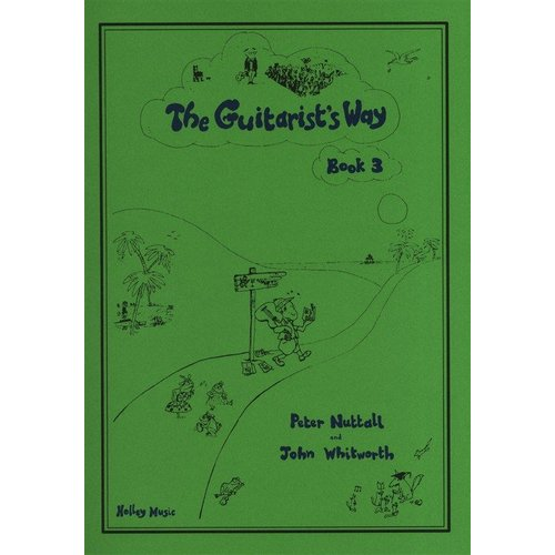 Holley Music The Guitarist's Way - Book 3 (Peter Nuttall/John Whitworth)