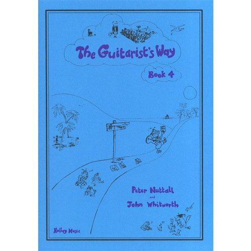 Holley Music The Guitarist's Way - Book 4 (Peter Nuttall/John Whitworth)