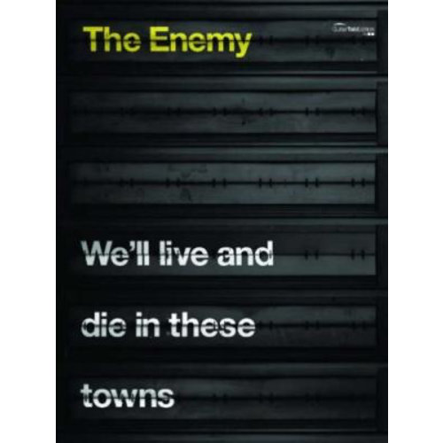 Faber Music The Enemy: We'll Live And Die In These Towns