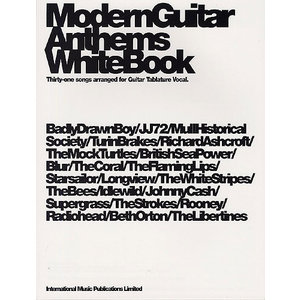 Modern Guitar Anthems: White Book