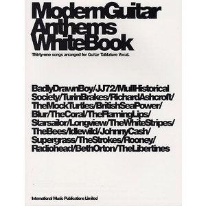 Modern Guitar Anthems: White Book