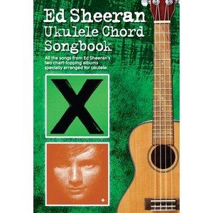 Ed Sheeran: Ukulele Chord Songbook